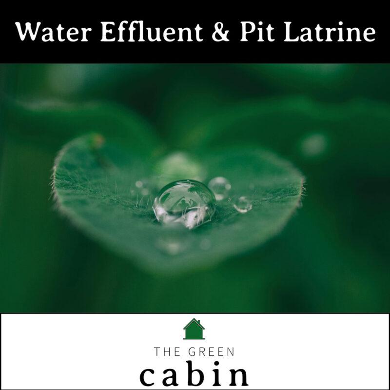 WATER EFFLUENT & PIT LATRINE